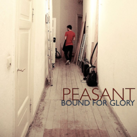 Bound For Glory Peasant