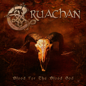 Blood For The Blood God Cruachan