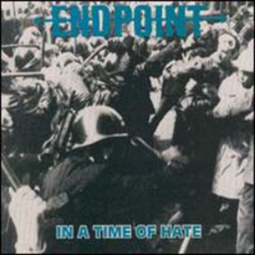 In A Time Of Hate Endpoint