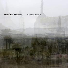 Dreamcation Black Clouds