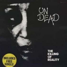 Killing Of Reality Undead
