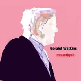 Moustique Geraint Watkins