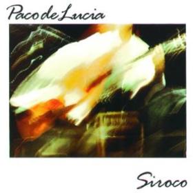 Siroco Paco De Lucia