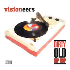 Dirty Old Hip Hop Visioneers