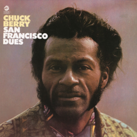 San Francisco Dues Chuck Berry