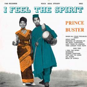 I Feel The Spirit Prince Buster