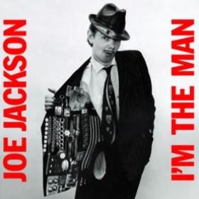 I'm The Man Joe Jackson