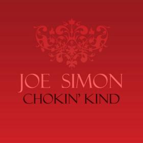 Chokin' Kind Joe Simon