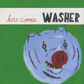Here Comes Washer Washer
