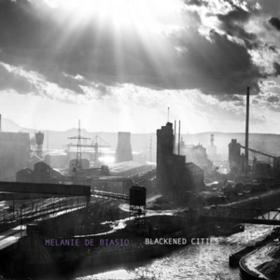 Blackened Cities Melanie De Biasio