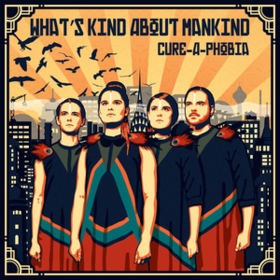 What's Kind About Mankind Cure-A-Phobia