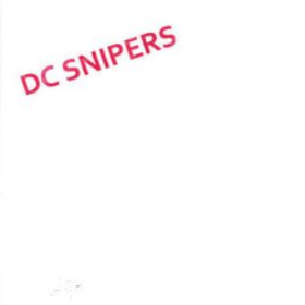 Dc Snipers Dc Snipers