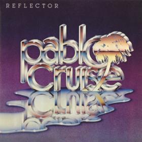 Reflector Pablo Cruise