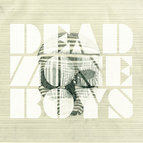 Dead Zone Boys Jookabox