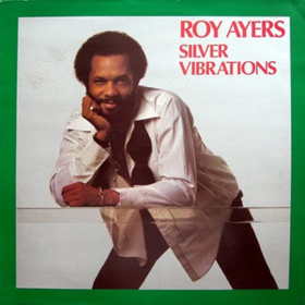 Silver Vibrations Roy Ayers