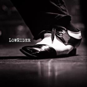 Lowrider Lowrider
