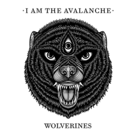Wolverines I Am The Avalanche