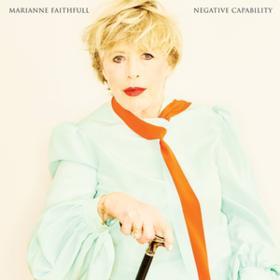 Negative Capability Marianne Faithfull
