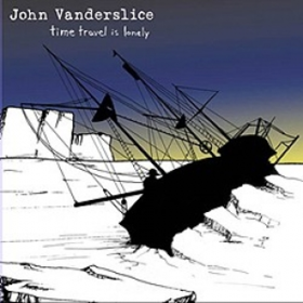 Time Travel Is Lonely John Vanderslice