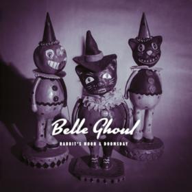 Rabbit's Moon & Doomsday Belle Ghoul