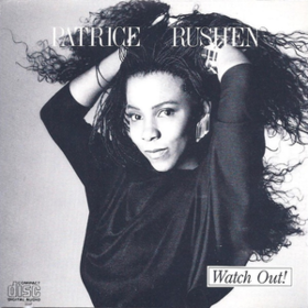 Watch Out Patrice Rushen