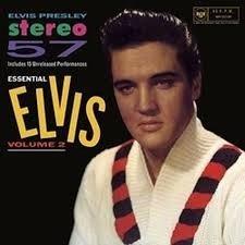 Stereo '57 - Essential Elvis Vol.2 Elvis Presley