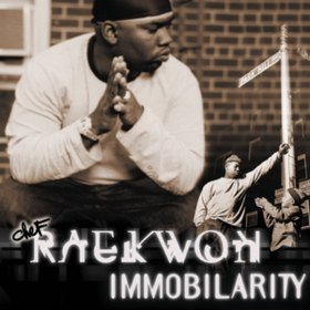 Immobilarity Raekwon