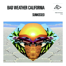 Sunkissed Bad Weather California