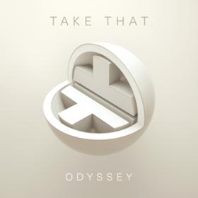 Odyssey Take That