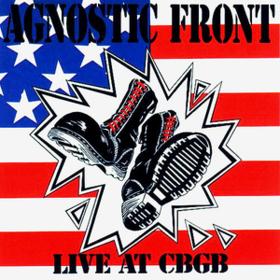 Live At Cbgb Agnostic Front