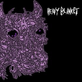 Heavy Blanket Heavy Blanket