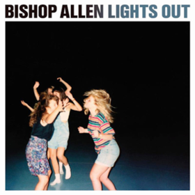 Lights Out Bishop Allen