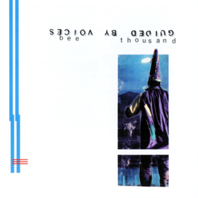 Bee Thousand Guided By Voices