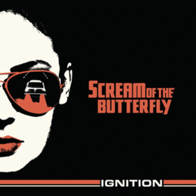 Ignition Scream Of The Butterfly