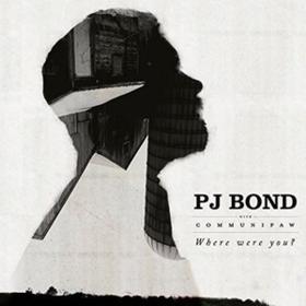 Where Were You? Pj Bond