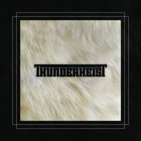 Thunderheist Thunderheist