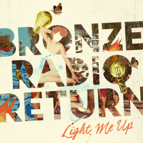 Light Me Up Bronze Radio Return