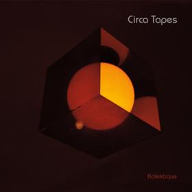 Kolektique Circa Tapes
