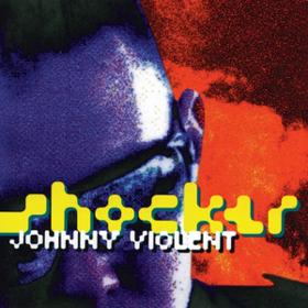 Shocker Johnny Violent