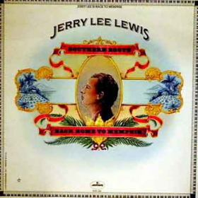 Southern Roots Jerry Lee Lewis