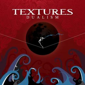 Dualism Textures