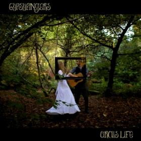 Circus Life Gypsyfingers