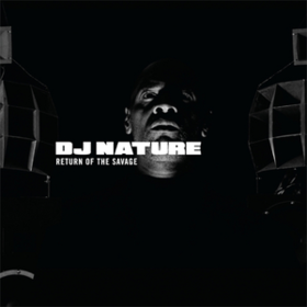 Return Of The Savage Dj Nature