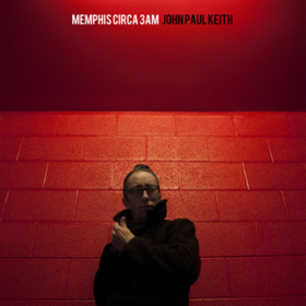 Memphis Circa 3am John Paul Keith