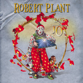 Band Of Joy Robert Plant