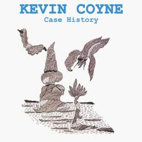Case History Kevin Coyne