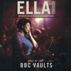 Best Of The Bbc Vaults Ella Fitzgerald