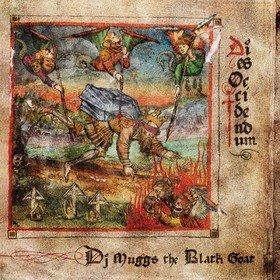 Dies Occidendum (Limited Edition) DJ Muggs The Black Goat