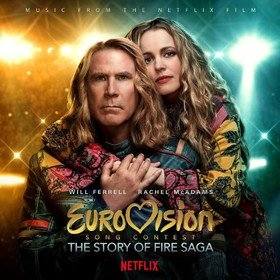 Eurovision Song Contest: Story Of Fire Saga (Limited Edition) Original Soundtrack
