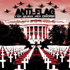 For Blood & Empire Anti-Flag
